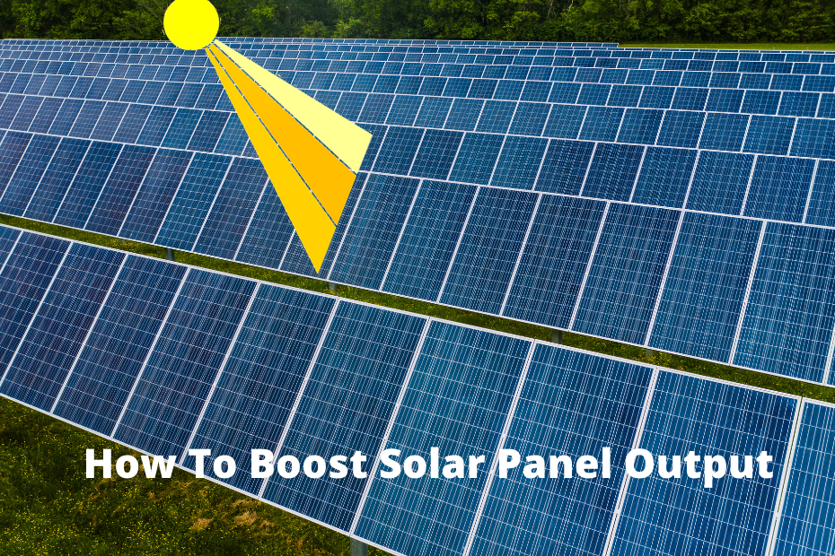 How Can I Increase My Solar Panel Output - featured image